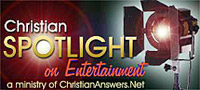 Christian Spotlight On Entertainment